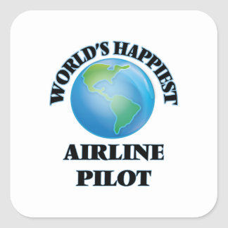 El piloto más feliz de la línea aérea del mundo pegatina cuadrada