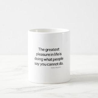 El placer más grande taza
