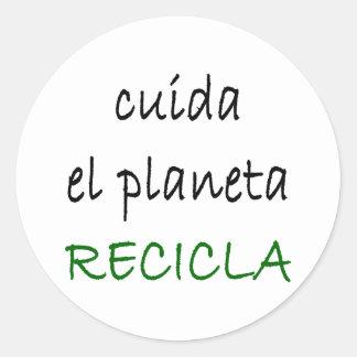 EL Planeta Recicla de Cuida Pegatina Redonda