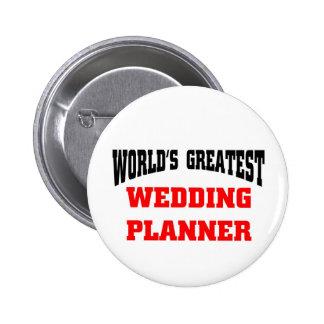 El planificador más grande del boda del mundo pin redondo 5 cm