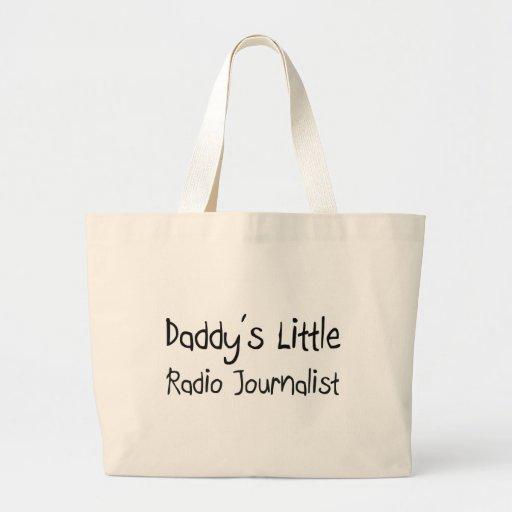El poco periodista de radio del papá bolsas de mano
