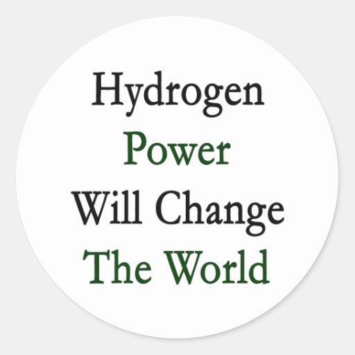 El poder del hidrógeno cambiará el mundo pegatinas redondas