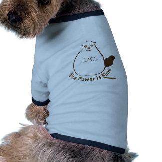 El poder es el mío camiseta con mangas para perro