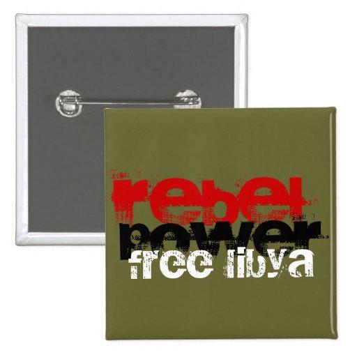 EL PODER REBELDE LIBERA LIBIA PIN