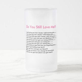 ¡El poema inglés del amor, le hace sin embargo me Taza Cristal Mate