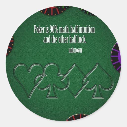 El póker es matemáticas del 90% pegatina redonda