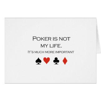 El póker no es mi camiseta de la vida tarjeta de felicitación