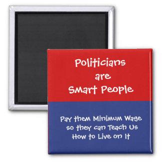 El político es elegante - pagúeles el salario míni iman de nevera
