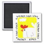 El pollo dice las camisetas y los regalos del cloq imán