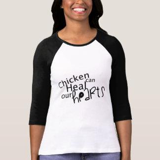 El pollo puede curar nuestros corazones t shirt