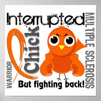 El polluelo interrumpió al ms de la esclerosis múl poster