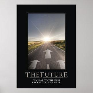El poster de motivación futuro de la parodia póster