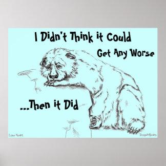 El poster del oso de la desesperación - no pensó q