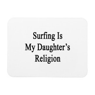El practicar surf es la religión de mi hija iman de vinilo