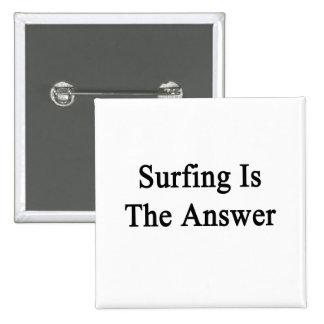 El practicar surf es la respuesta pin cuadrado