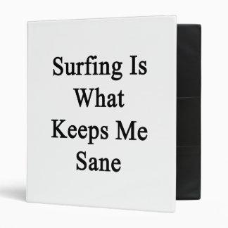 El practicar surf es qué me mantiene sano