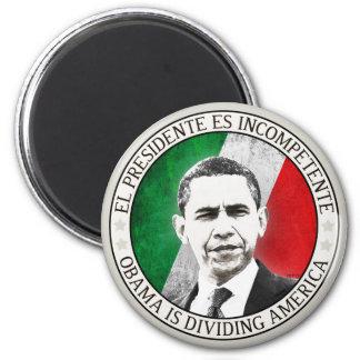 EL Presidente Es Incompetente Imán Redondo 5 Cm