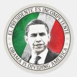 EL Presidente Es Incompetente Pegatina Redonda