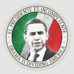 EL Presidente Es Incompetente Pegatinas Redondas