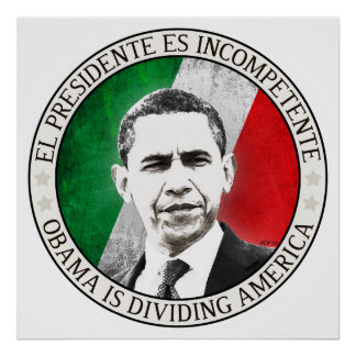 El Presidente Es Incompetente Poster