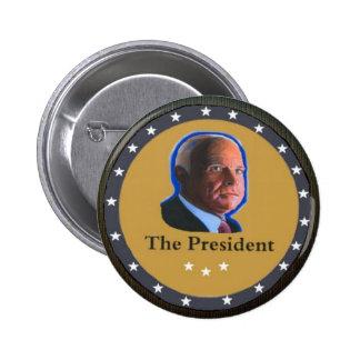 El presidente: John McCain Pin Redondo De 2 Pulgadas