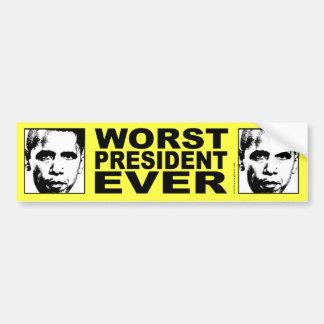 El presidente peor Ever de Obama Etiqueta De Parachoque