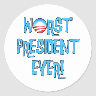 El presidente peor Ever de Obama Pegatina Redonda