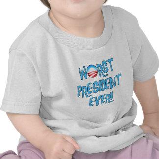 El presidente peor Ever de Obama Camisetas