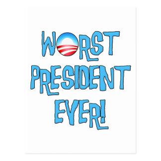 El presidente peor Ever de Obama Tarjetas Postales
