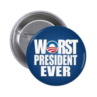 El presidente peor Ever - Obama anti Pin Redondo De 2 Pulgadas