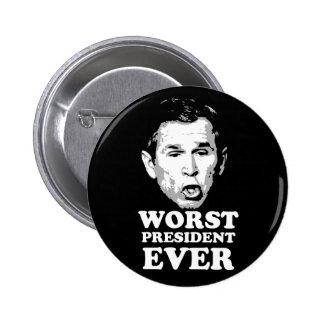 El presidente peor Ever Pin Redondo 5 Cm