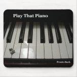El presto chupa el juego ese piano Mousepad Tapetes De Raton