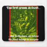 El primer activista verde… tapetes de ratones