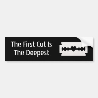 El primer corte es el más profundo - pegatina para pegatina para auto