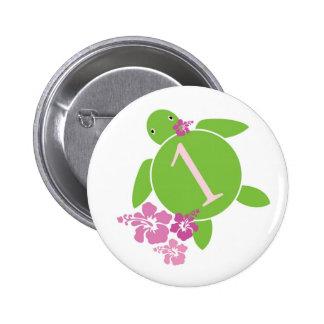 El primer cumpleaños Honu del bebé y botón del hib Pin