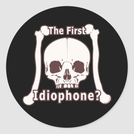 ¿El primer Idiophone? Pegatina Redonda