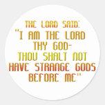 El primer mandamiento: El señor dijo: Pegatinas Redondas