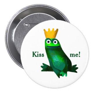"""El príncipe de la rana """"me besa!"""" Botón"""