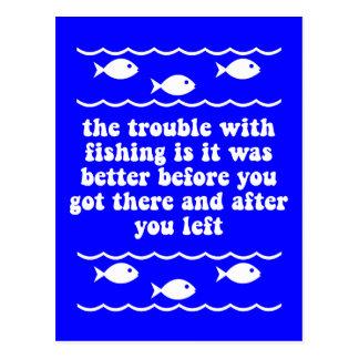 El problema con la pesca tarjetas postales