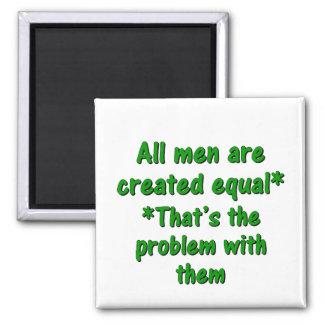 El problema con los hombres 2 imán cuadrado