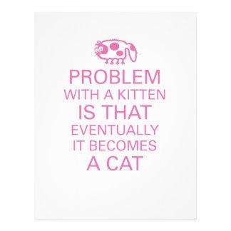 El problema con un gatito es que se convierte even flyer a todo color