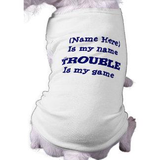 El problema es mi camiseta divertida del perro del camiseta de perrito