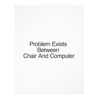 El problema existe entre la silla y el ordenador tarjetones