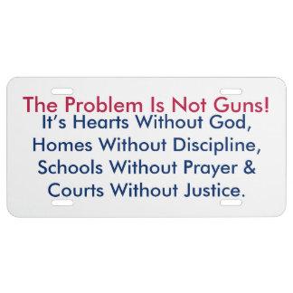 ¡El problema no es armas! Matrícula Placa De Matrícula