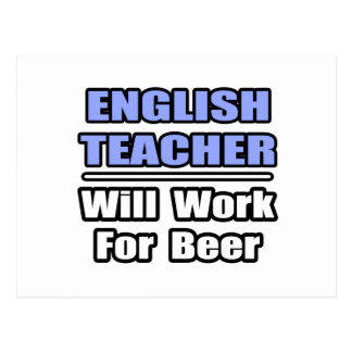 El profesor de inglés… trabajará para la cerveza postal