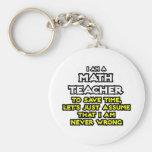 El profesor de matemáticas… asume que nunca soy in llavero