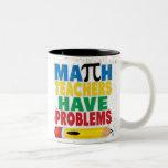 El profesor de matemáticas tiene problemas taza de café