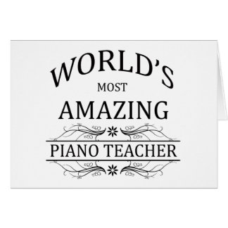 El profesor del piano más asombroso del mundo tarjeta de felicitación