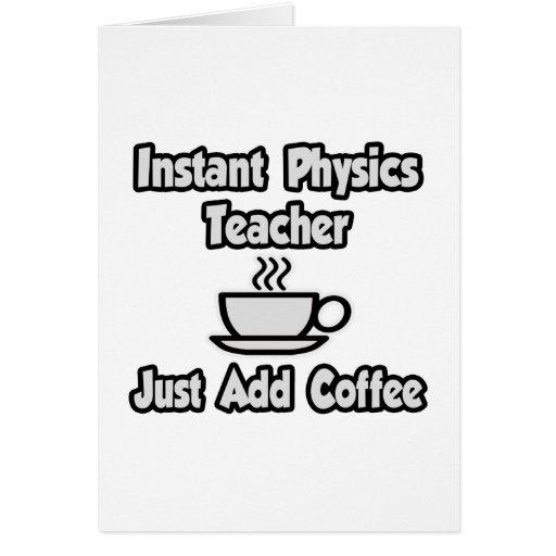 El profesor inmediato de la física… apenas añade e felicitaciones