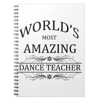 El profesor más asombroso de la danza del mundo libreta espiral